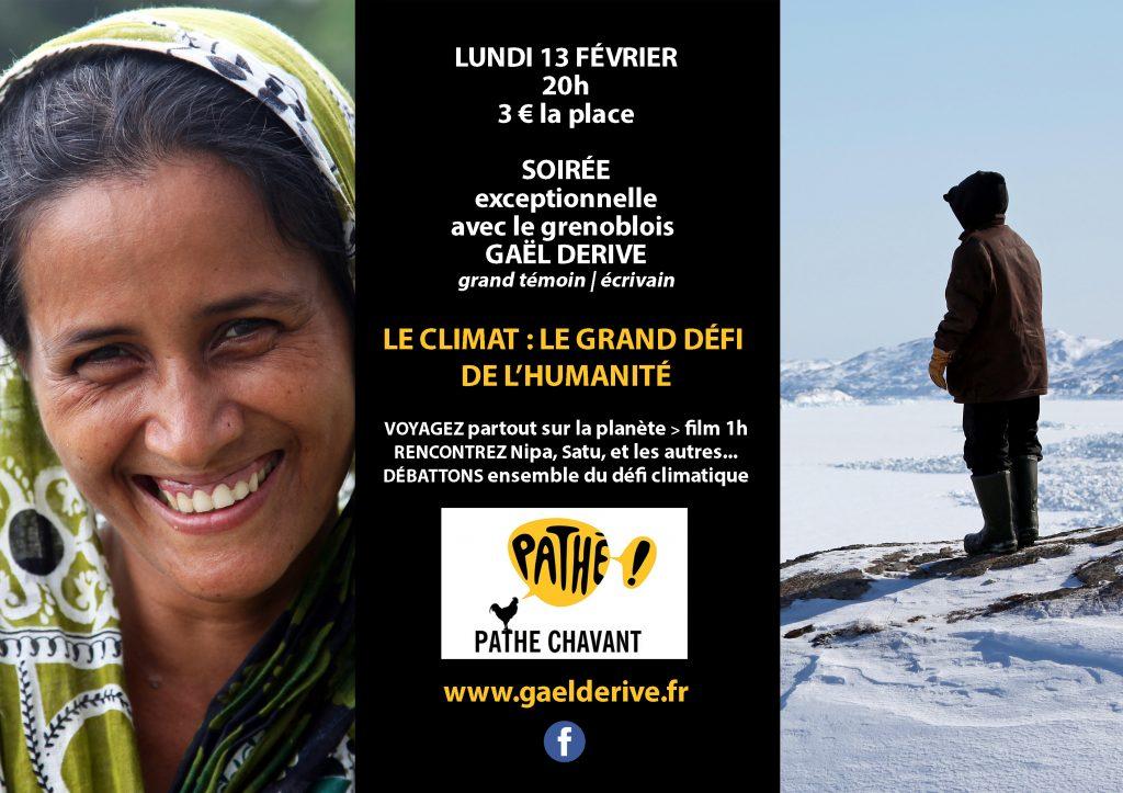 Soiree-13-février-Climat-defi-humanite-Gael-Derive-Pathe-Chavant-20h